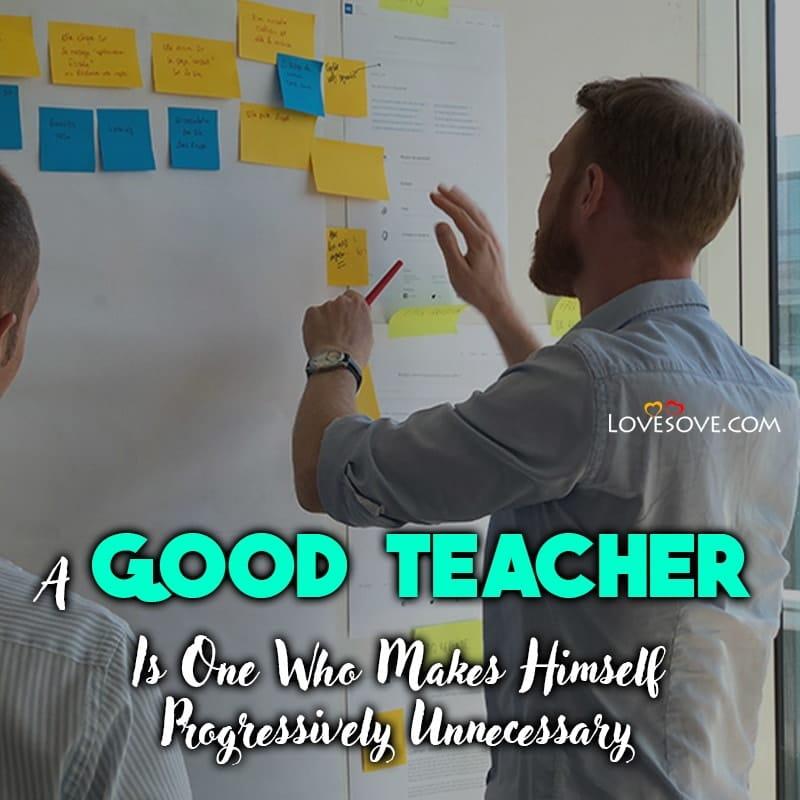 Best Teacher Day Quotes, Best Teacher Quotes In English, Best Teacher In The World Quotes, My Best Teacher Quotes, Best Teacher Birthday Quotes, The Best Teacher Ever Quotes,