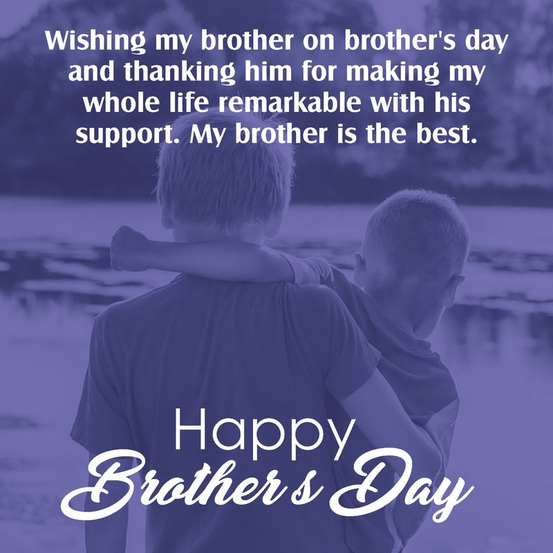 Brothers Day Wishes, Brothers Day Wishes Images, Brother Day Quotes, Brothers Day Quotes, Brothers Day Quotes In Hindi