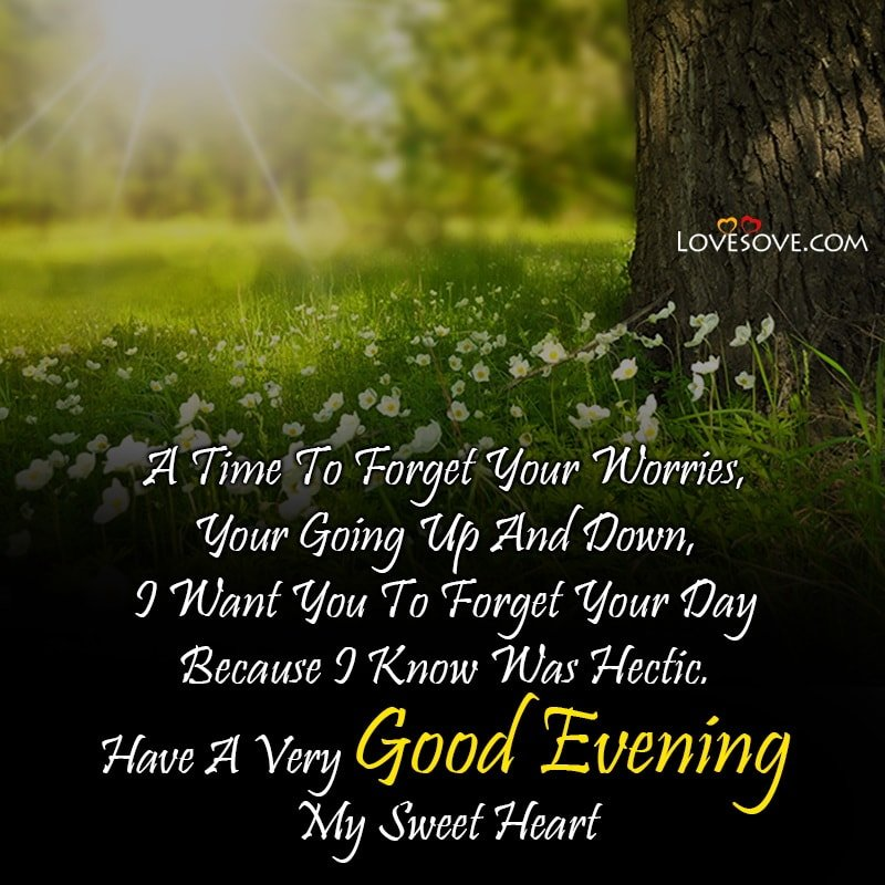 Good Evening My Love Images Hd, Good Evening Love Letter To My Husband, Good Evening My Love Greetings, Good Evening Romantic Love Message For My Wife, Good Evening Coffee My Love, Good Evening My Love In English, Good Evening Wishes My Love,