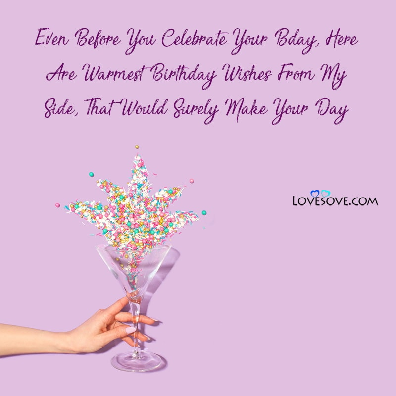 Happy Birthday In Advance Pic, Happy Birthday In Advance To Me, Happy Birthday In Advance Message, Happy Birthday In Advance Meaning, Happy Birthday In Advance Picture,