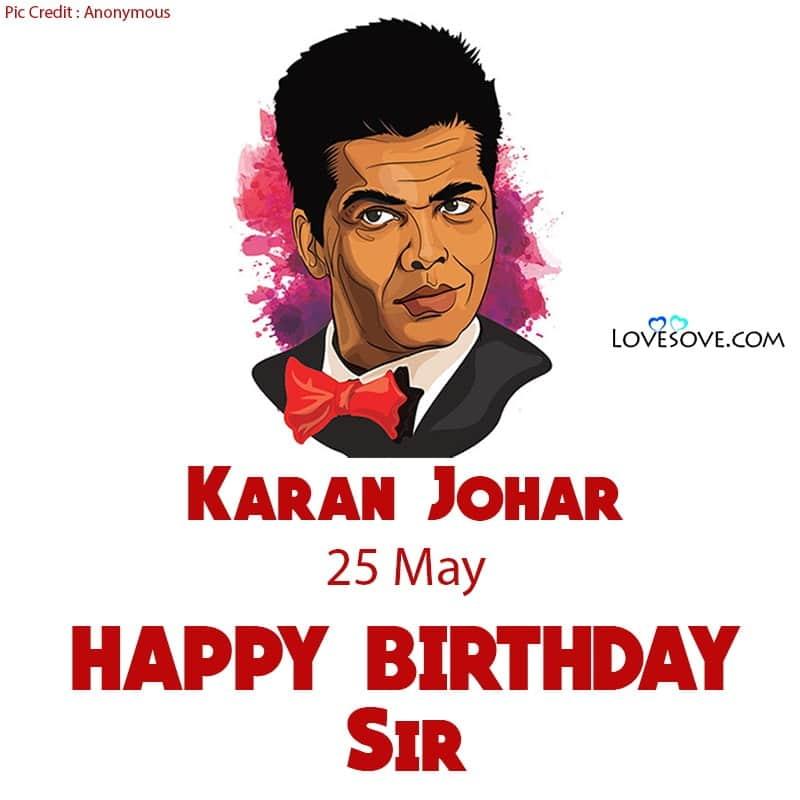 Happy Birthday Karan Johar, Birthday Wishes For Karan Johar, Karan Johar Happy Birthday,