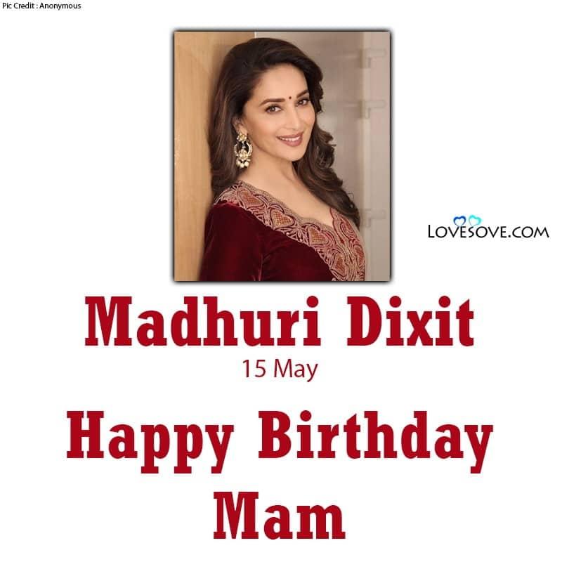 Happy Birthday Madhuri Dixit, Madhuri Dixit Happy Birtdhay, Birthday Wishes For Madhuri Dixit