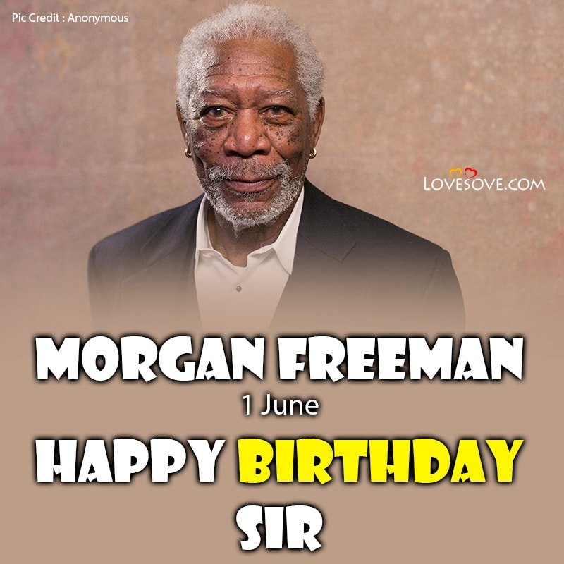 Happy Birthday Morgan Freeman, Morgan Freeman Singing Happy Birthday, Morgan Freeman Wishing You A Happy Birthday, Happy Birthday From Morgan Freeman, Happy Birthday Morgan Freeman Images, Morgan Freeman Saying Happy Birthday,