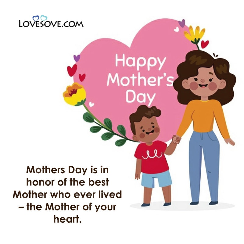 1st Mothers Day Quotes, Pictures Of Mothers Day Quotes, Mothers Day Quotes By Famous Authors, Mothers Day Quotes Wife, Mother Valentines Day Quotes, Mothers Day Quotes To Wife,