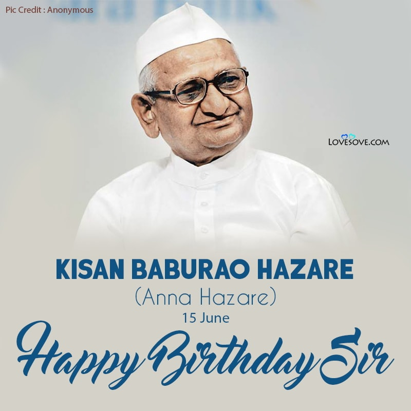 Anna Hazare Anmol Vichar, Happy Birthday Anna Hazare, Anna Hazare Happy Birthday, Birthday Wishes For Anna Hazare,
