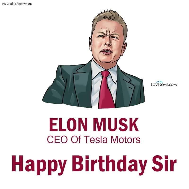 Happy Birthday Elon Musk, Elon Musk Birthday Wishes, Elon Musk Happy Birthday, Birthday Wishes For Elon Musk,