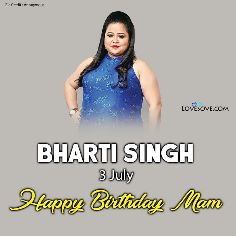 Bharti Singh Happy Birthday, Birthday Wishes For Bharti Singh, Happy Birthday Bharti Singh,
