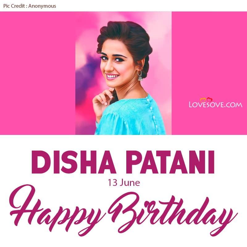 Happy Birthday Disha Patani, Disha Patani Birthday Wishes, Disha Patani Happy Birthday, Birthday Wishes For Disha Patani,