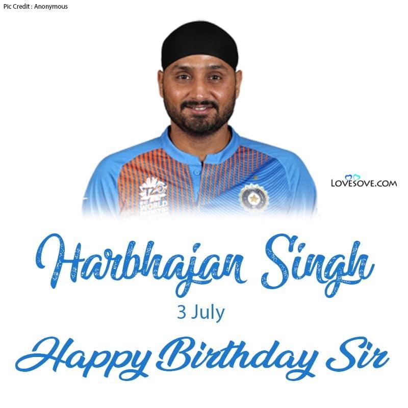 Harbhajan Singh Birthday Wishes, Harbhajan Singh Happy Birthday, Birthday Wishes For Harbhajan Singh,