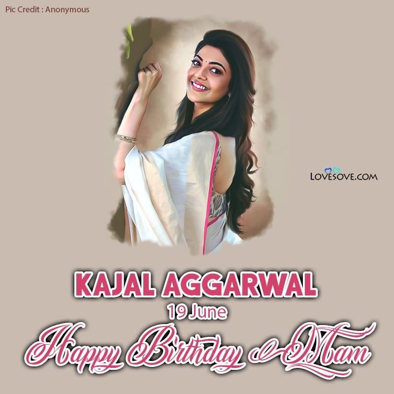 Happy Birthday Kajal, Kajal Birthday Wishes, Kajal Happy Birthday,