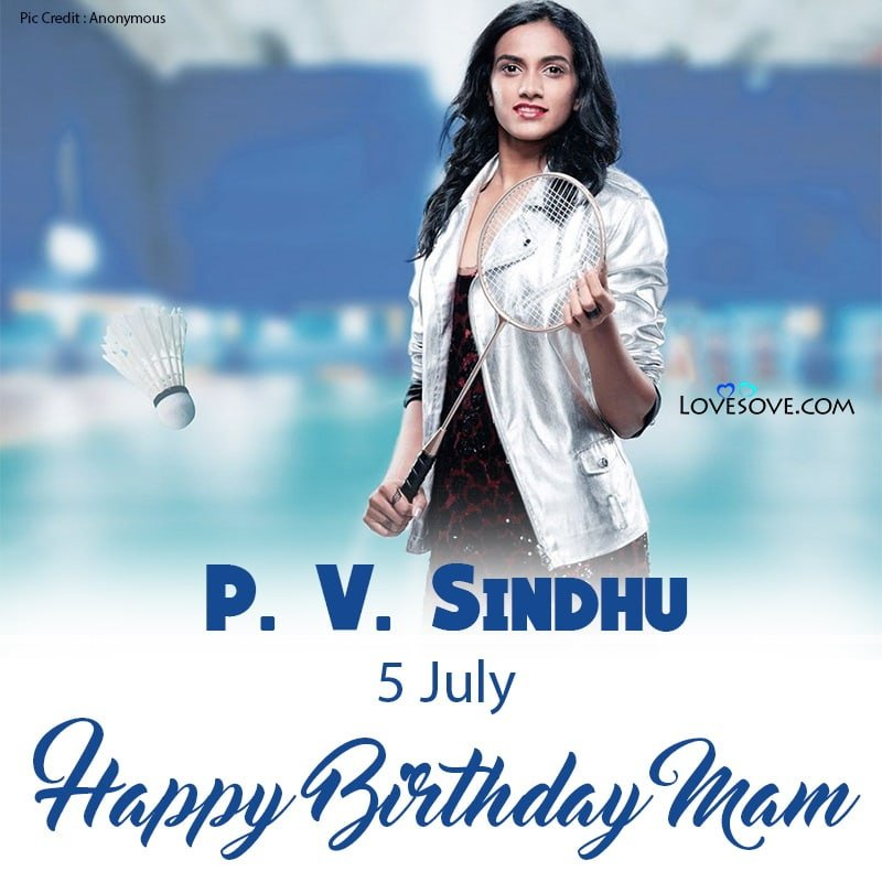 Happy Birthday P. V. Sindhu, Birthday Wishes For P. V. Sindhu, P. V. Sindhu Happy Birthday, P. V. Sindhu Birthday Wishes,