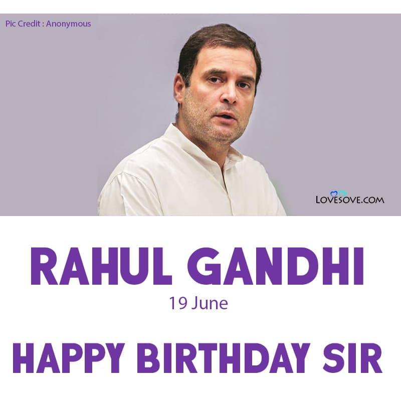 Happy Birthday Rahul Gandhi, Rahul Gandhi Birthday Wishes Rahul Gandhi Happy Birthday,