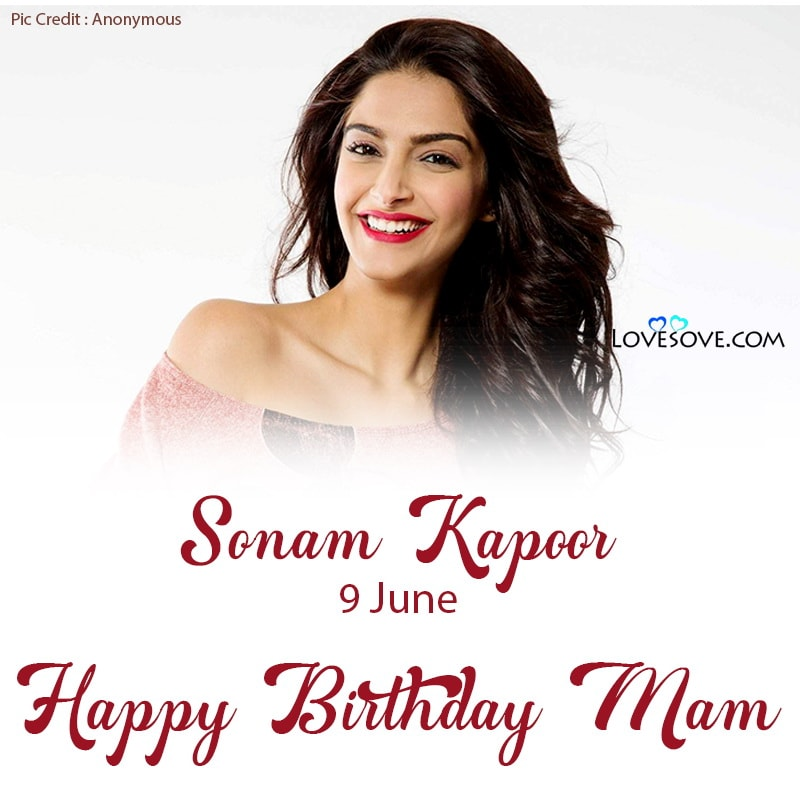 Happy Birthday Sonam Kapoor, Birthday Wishes For Sonam Kapoor, Sonam Kapoor Happy Birthday,