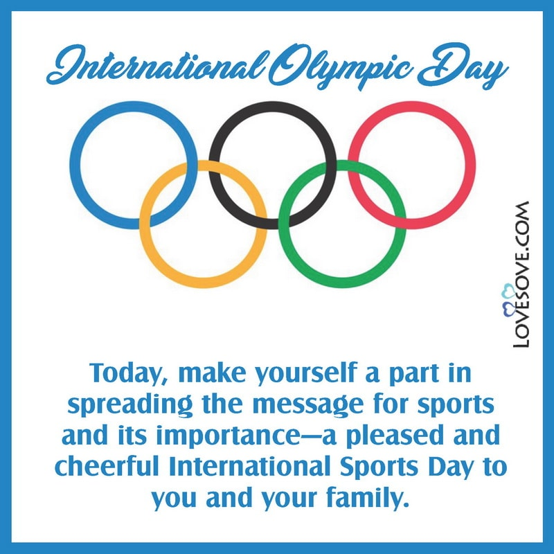 Quotes On International Olympic Day, International Olympic Day 2021, International Olympic Day 2021 Quotes, Theme Of International Olympic Day 2021,
