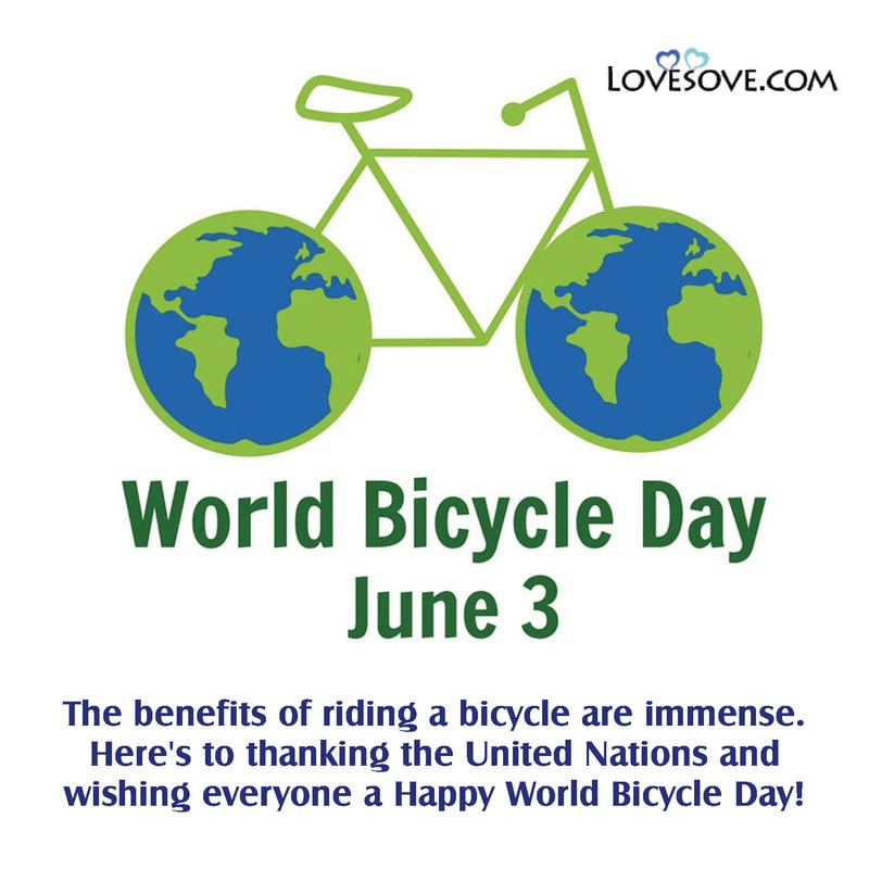 World Bicycle Day Status, World Bicycle Day Thoughts, World Bicycle Day Slogan, World Bicycle Day Theme,