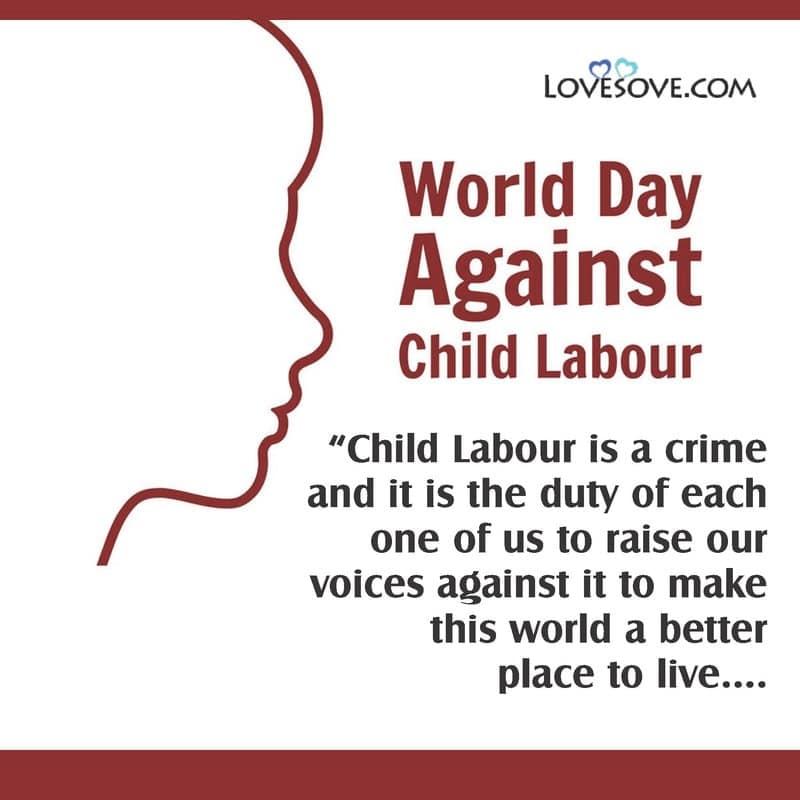 World Day Against Child Labour 12 June 2021, World Day Against Child Labour Quotes In Hindi, World Day Against Child Labour 2021, World Day Against Child Labour Hd Images, World Day Against Child Labour 2021 Theme,