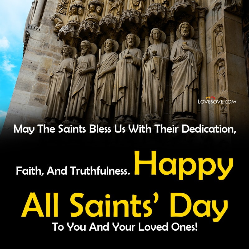 Happy All Saints Day Pics, Wishing You A Happy All Saints Day, Images Of Happy All Saints Day, Happy All Saints Day And All Souls Day Quotes,
