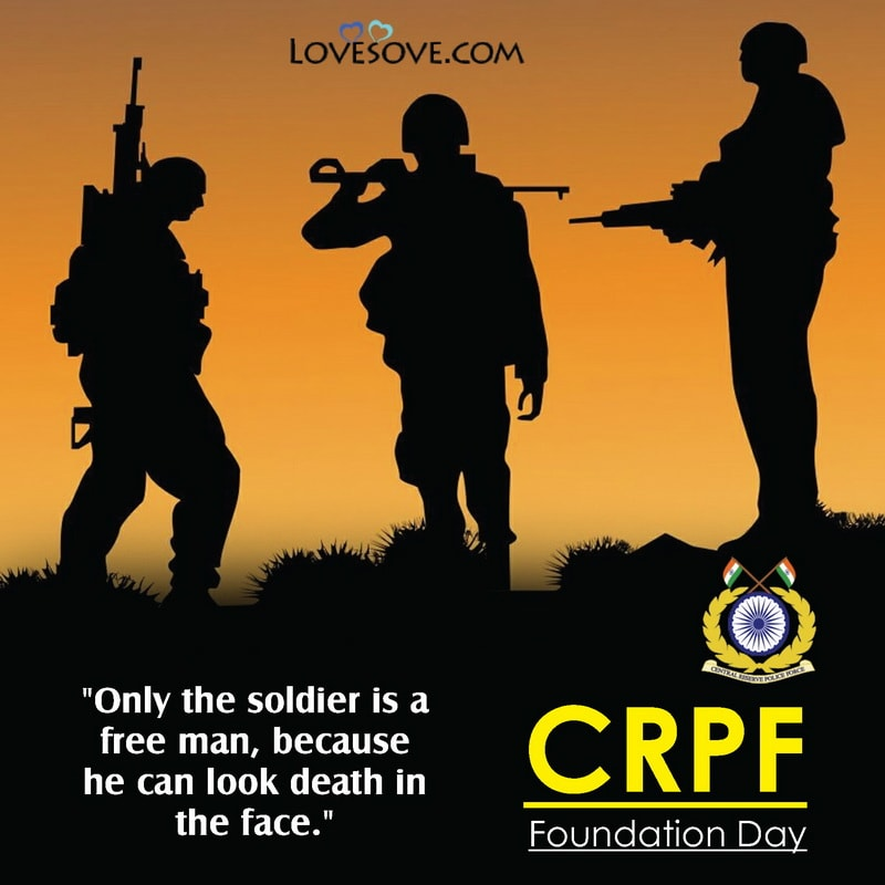 Images Of CRPF Foundation Day, CRPF Foundation Day Pictures, CRPF Foundation Day 2021 Images, CRPF Foundation Day Thought,