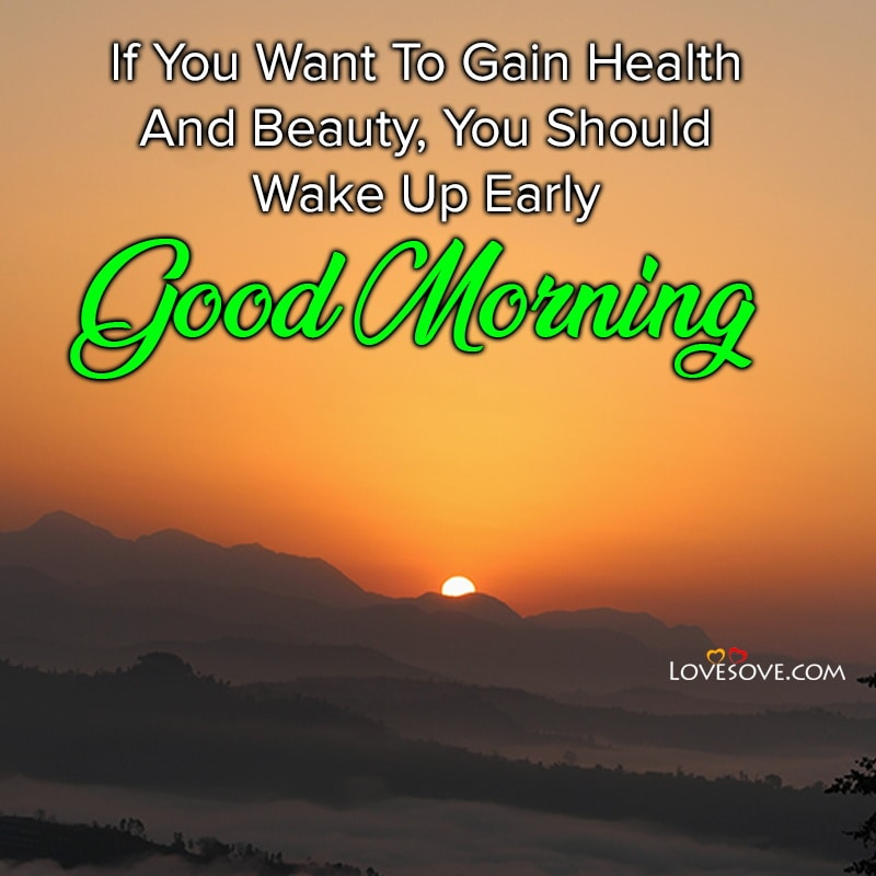 If You Want To Gain Health And Beauty You Should, , good morning message for her lovesove
