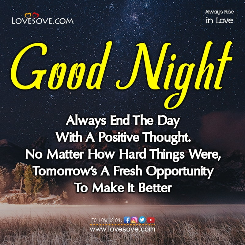 Always End The Day With A Positive Thought, , good night love long message lovesove