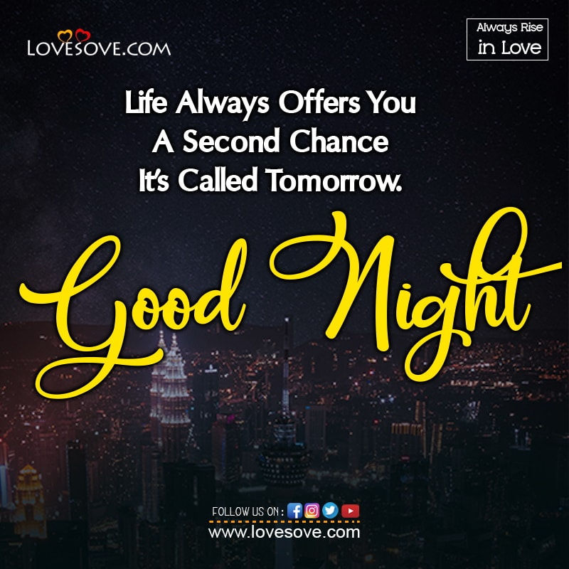 Life Always Offers You A Second Chance, , good night love wishes for her lovesove