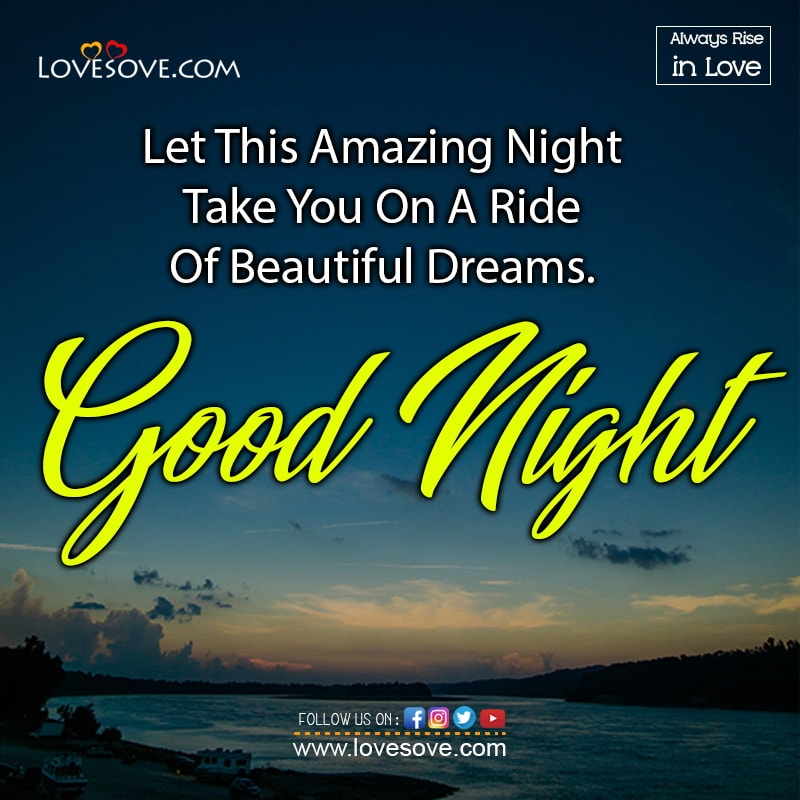 Let This Amazing Night Take You On A Ride Of Beautiful Dreams, , good night love wishes for him lovesove