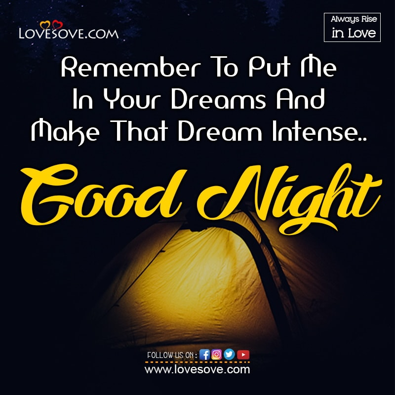 Remember To Put Me In Your Dreams And Make, , good night love wishes to her lovesove