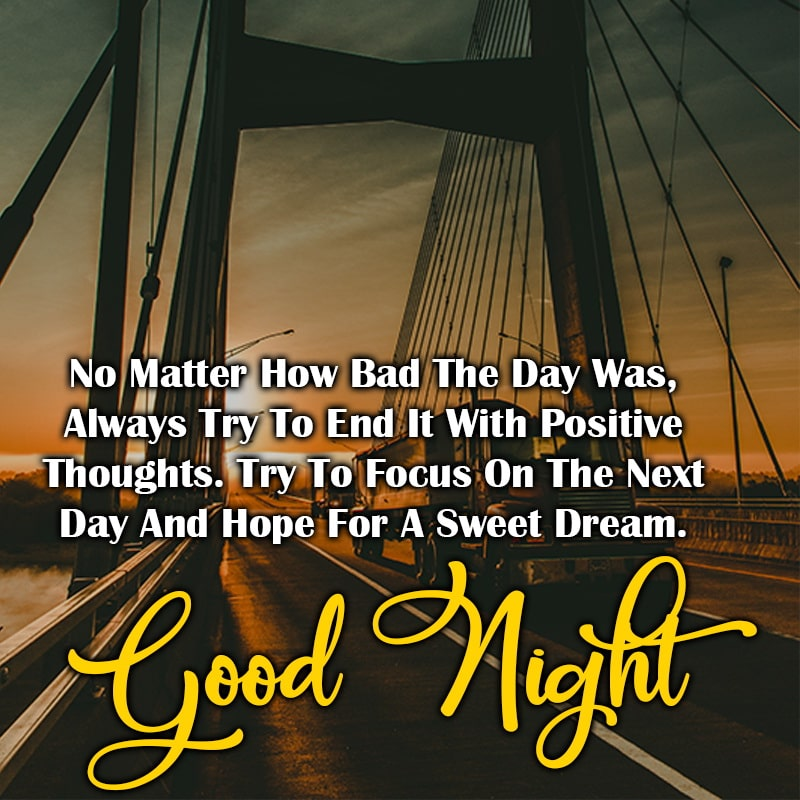 No Matter How Bad The Day Was Always Try To End, , good night quotes love for her lovesove