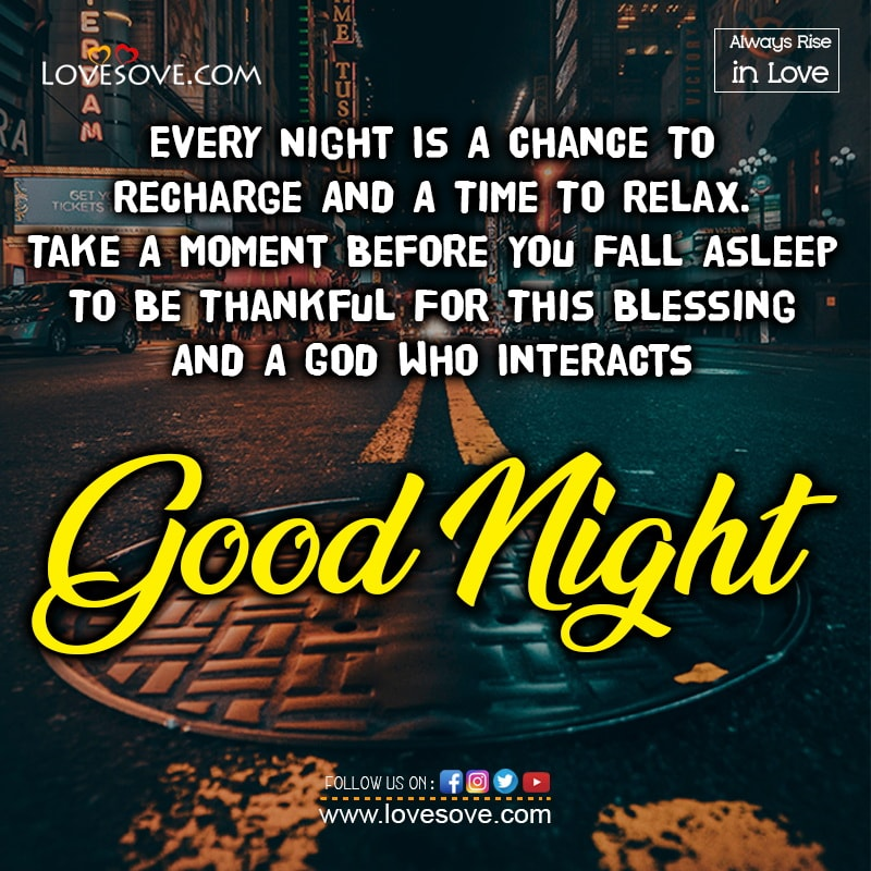 Every Night Is A Chance To Recharge And A Time To Relax, , good night wishes in love lovesove