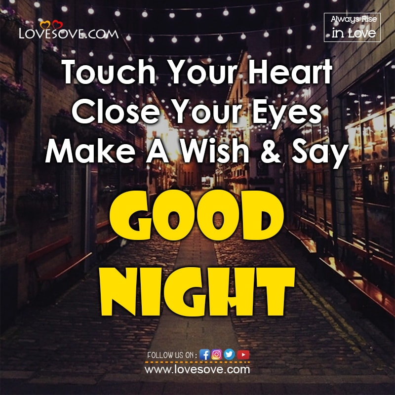 Touch Your Heart Close Your Eyes Make A Wish & Say, , good night wishes love couple lovesove