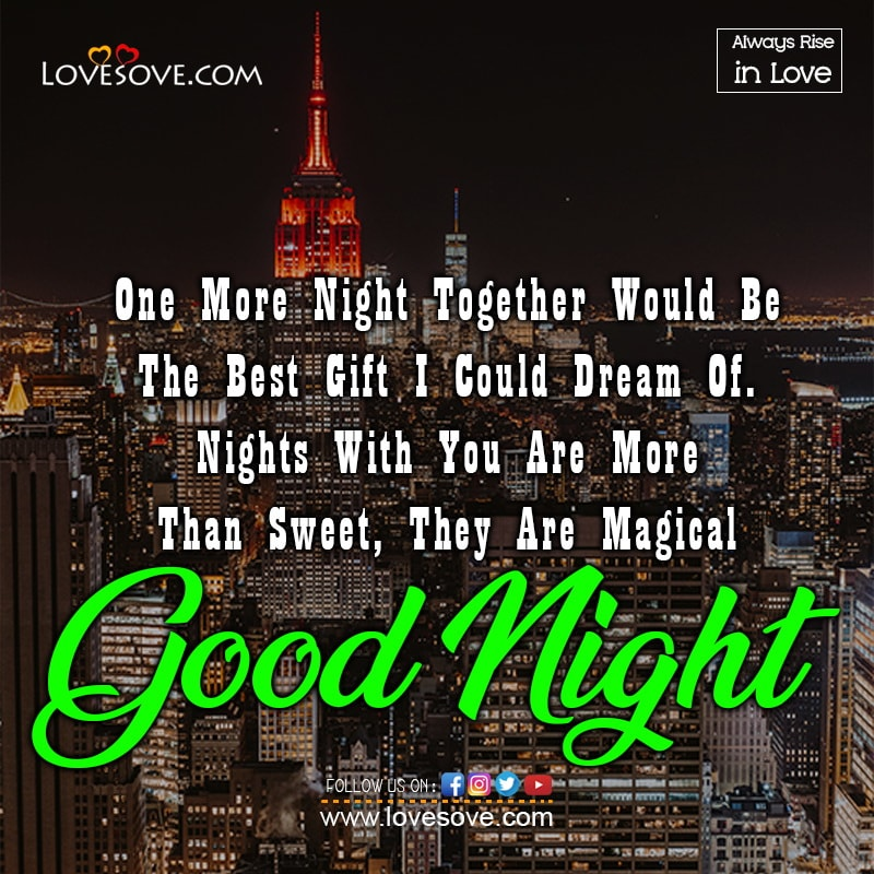 One More Night Together Would Be The Best Gift, , good night wishes love download lovesove