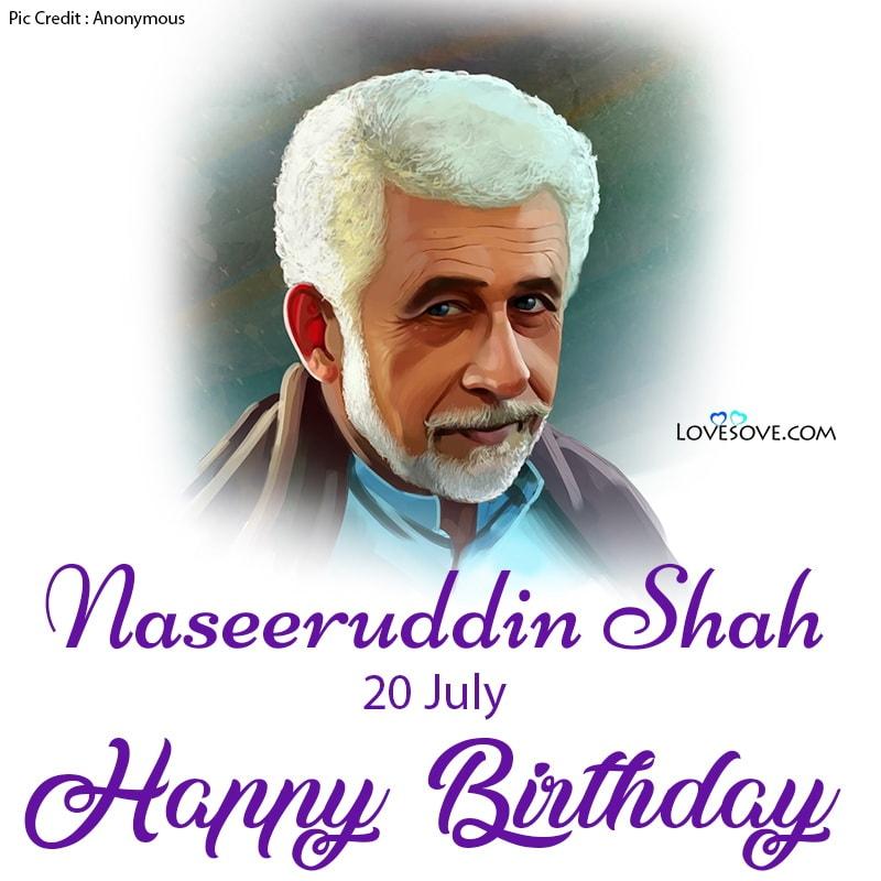 Happy Birthday Naseeruddin Shah, Naseeruddin Shah Birthday Wishes, Naseeruddin Shah Happy Birthday, Birthday Wishes For Naseeruddin Shah,