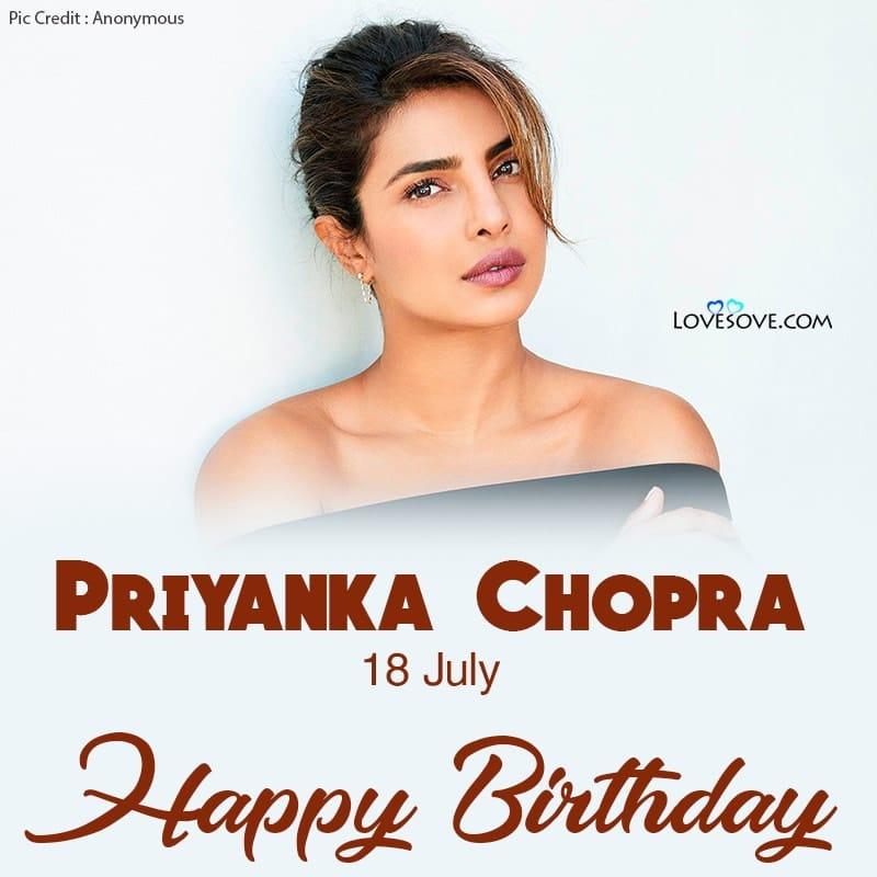 Happy Birthday Priyanka Chopra, Priyanka Chopra Birthday Wishes, Priyanka Chopra Happy Birthday, Birthday Wishes For Priyanka Chopra,