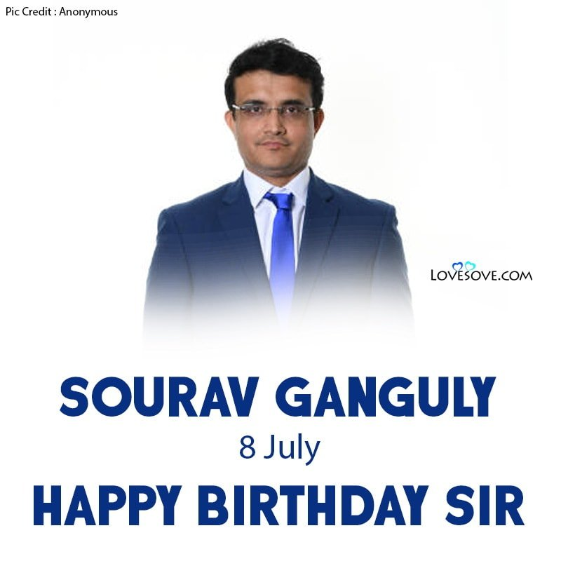 Happy Birthday Sourav Ganguly, Birthday Wishes For Sourav Ganguly, Sourav Ganguly Happy Birthday, Sourav Ganguly Birthday Wishes,