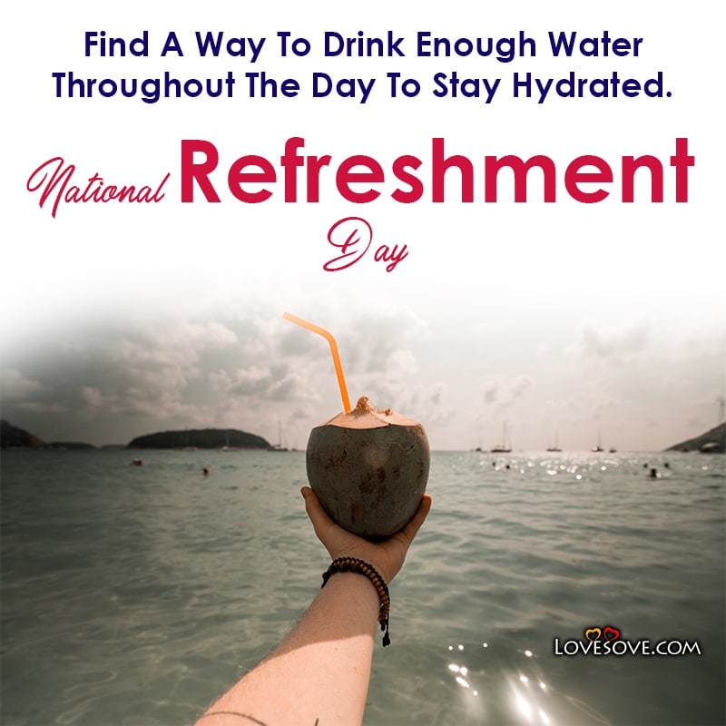 National Refreshment Day Quotes And Images, National Refreshment Day Photos, National Refreshment Day Wallpaper,