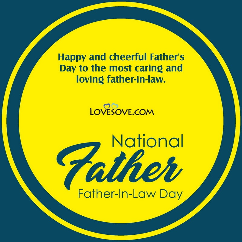 National Father-in-law Day Thought, National Father-in-law Day Celebration, Quotes To Father In Law, Father In Law Quotes,