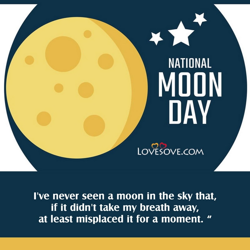 National Moon Day Status, National Moon Day Quotes, Neil Armstrong's First Walk On The Moon, It's National Moon Day,