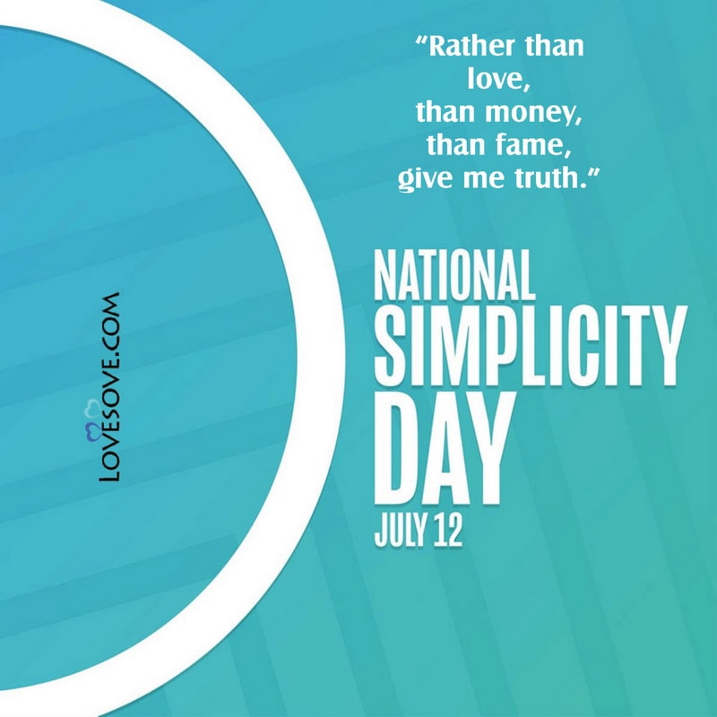 National Simplicity Day Slogan, National Simplicity Day Today, Simplicity Day Facebook Whatsapp Status,