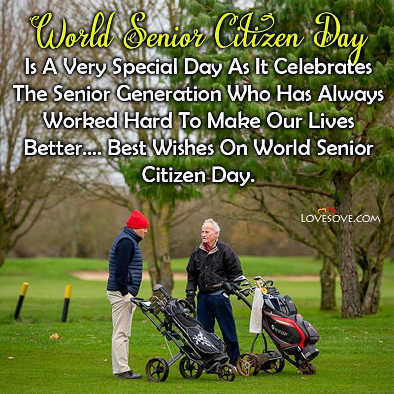 Senior Citizen Day Wishes, Senior Day Quotes, Senior Citizen Day Slogans,