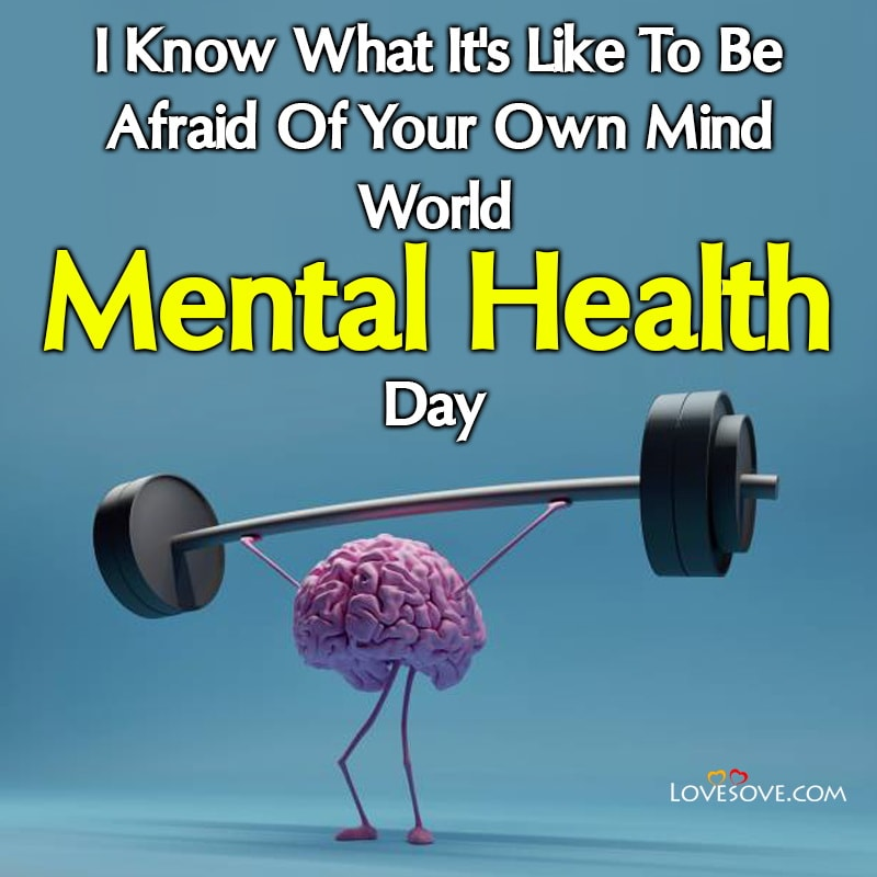 Quotes On World Mental Health Day, Poster On World Mental Health Day, World Mental Health Day Themes, World Mental Health Day Images,