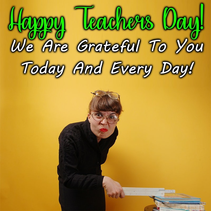 Teachers Day Wishes To Mom, Teachers Day Wishes To Principal, Teachers Day Wishes To Parents,