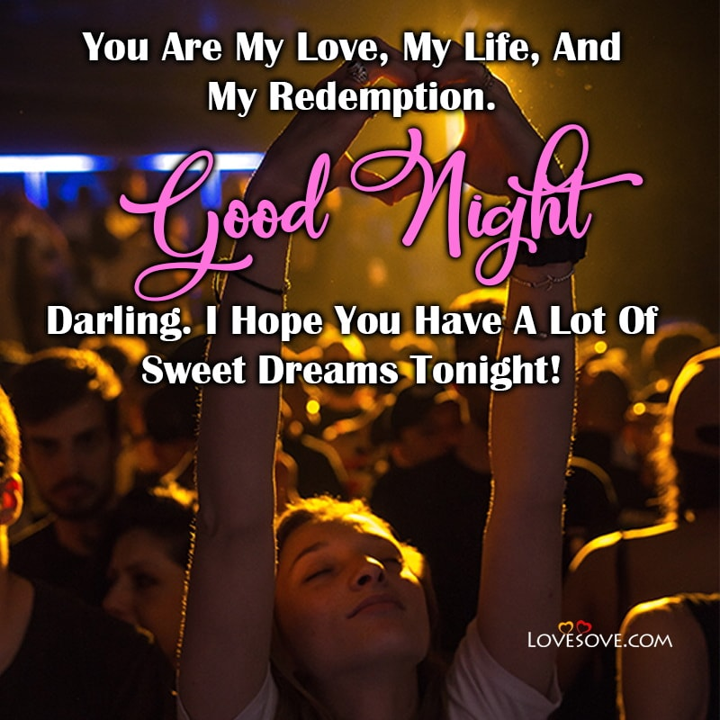 You Are My Love My Life And My Redemption Good Night Darling, , good night msg wishes lovesove