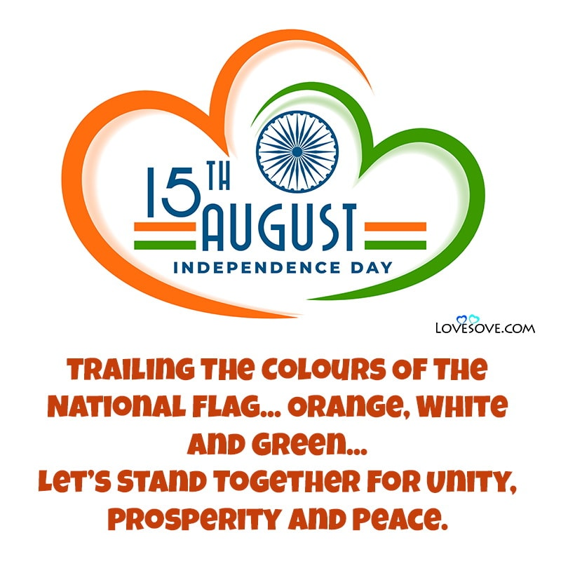 Happy Independence Day Quotes, 15 August Wishes Images, Happy Independence Day Quotes, 15 August Wishes Images, beautiful swatantrata diwas images lovesove