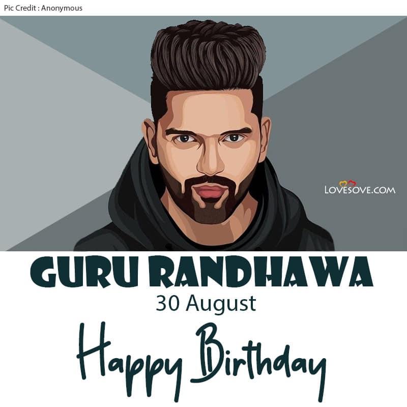 Happy Birthday Guru Randhawa, Guru Randhawa Birthday Wishes, Guru Randhawa Happy Birthday, Birthday Wishes For Guru Randhawa