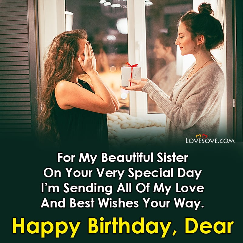 birthday quotes for sister in heaven, unique birthday quotes for sister, birthday quotes for sister by heart, birthday quotes for sister images