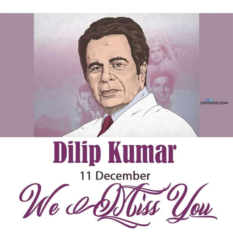 Dilip Kumar Best Dialogues, Dilip Kumar Ke Dialogue, Dilip Kumar Lines, Dilip Kumar We Miss You Sir, Dilip Kumar We Love You Sir,