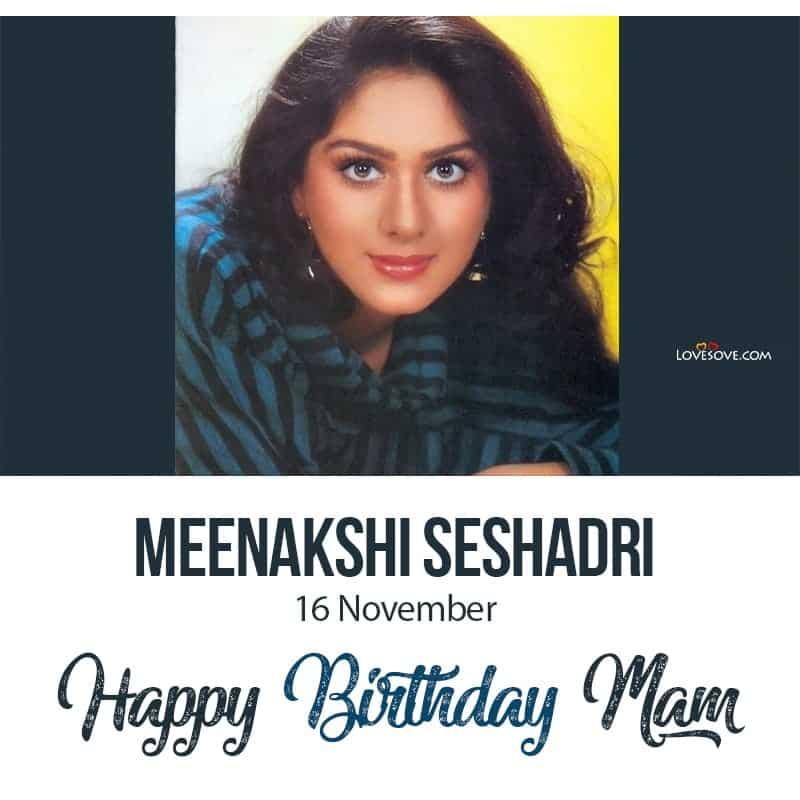 Happy Birthday Meenakshi Seshadri, Meenakshi Seshadri Birthday Wishes, Meenakshi Seshadri Happy Birthday,