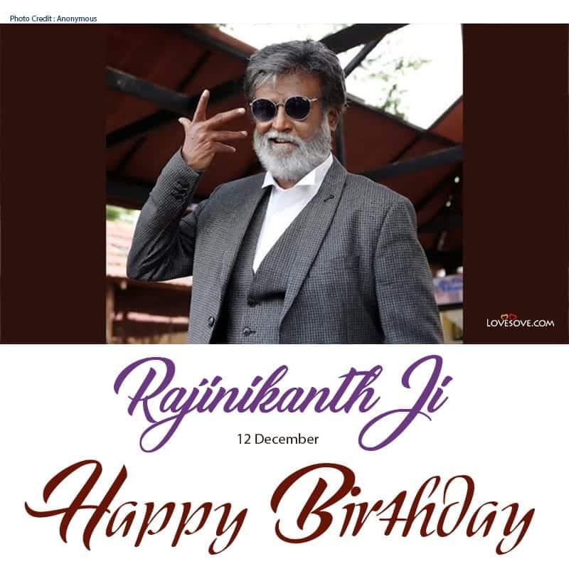 Happy Birthday Rajinikanth Images, Happy Birthday Rajinikanth Photo, Rajinikanth Birthday Wishes, Birthday Wishes To Rajinikanth, Birthday Wishes For Rajinikanth, Happy Birthday Wishes For Rajinikanth,