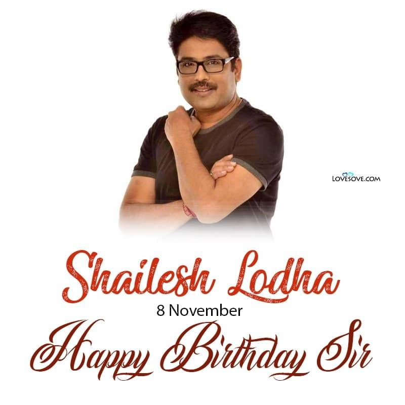 Happy Birthday Shailesh Lodha, Shailesh Lodha Birthday Wishes, Shailesh Lodha Happy Birthday,