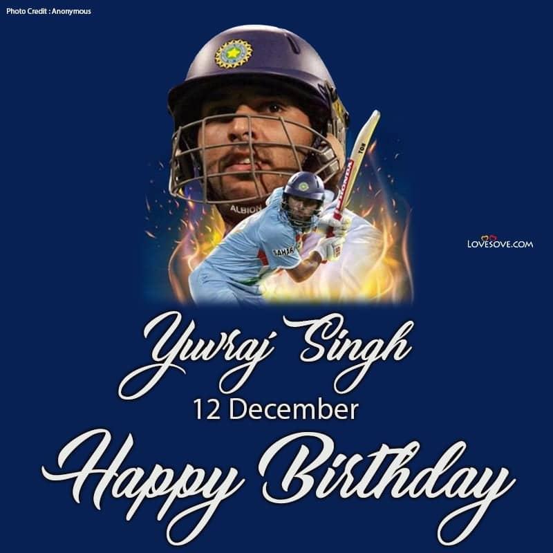 Happy Birthday Yuvraj Singh, Yuvraj Singh Birthday Wishes, Birthday Wishes For Yuvraj Singh, Yuvraj Singh Happy Birthday,